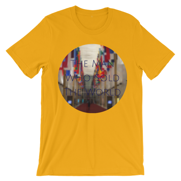"""""""The Man Who Sold the World"""" by David Bowie - photo of The Kennedy Center Hall of Nations by Carla Durham - Photomusicology - gold short sleeve unisex t-shirt"""